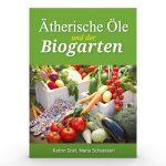Ätherische Öle und der Biogarten